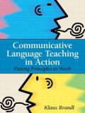 Communicative Language Teaching in Action 1st Edition
