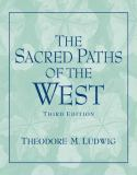 The Sacred Paths of the West 9780131539068