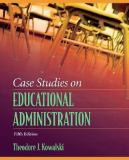 Case Studies on Educational Administration 9780205509072