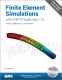 Finite Element Simulations with ANSYS Workbench 15