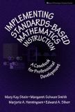 Implementing Standards-Based Mathematics Instruction 9780807739075