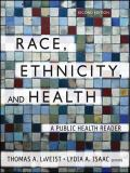 Race, Ethnicity, and Health 2nd Edition