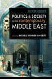 Politics and Society in the Contemporary Middle East 2nd Edition