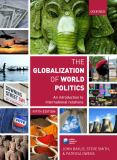 The Globalization of World Politics 9780199569090