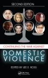 Continuing the War Against Domestic Violence 2nd Edition
