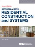 Kitchen and Bath Residential Construction and Systems 2nd Edition