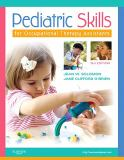 Pediatric Skills for Occupational Therapy Assistants 9780323059107
