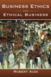 Business Ethics and Ethical Business 9780195369113