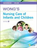 Wong's Nursing Care of Infants and Children 9780323069120