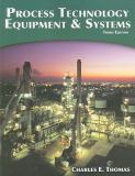 Process Technology Equipment and Systems 9781435499126