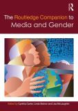 The Routledge Companion to Media and Gender
