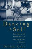 Dancing the Self 9780195139150