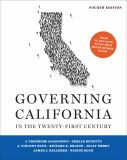 Governing California in the Twenty-First Century 4th Edition
