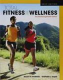 Total Fitness and Wellness, the MasteringHealth Edition, Brief Edition 5th Edition