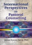 International Perspectives on Pastoral Counseling 9780789019226