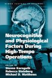 Neurocognitive and Physiological Factors During High-Tempo Operations 9780754679233