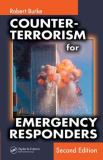 Counter-Terrorism for Emergency Responders 2nd Edition