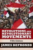 Revolutions and Revolutionary Movements 9780813349244