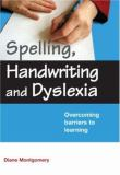 Spelling, Handwriting and Dyslexia 9780415409254