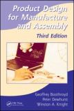 Product Design for Manufacture and Assembly 3rd Edition