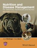 Nutrition and Disease Management for Veterinary Technicians and Nurses 2nd Edition