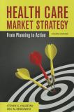 Health Care Market Strategy 4th Edition