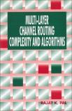 Multi-Layer Channel Routing Complexity and Algorithms 9780849309311
