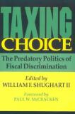 Taxing Choice 9781560009313