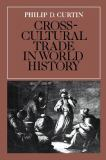 Cross-Cultural Trade in World History 9780521269315