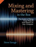 Mixing and Mastering in the Box 1st Edition