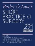 Bailey and Love's Short Practice of Surgery 9780340939321