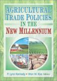 Agricultural Trade Policies in the New Millennium 9781560229322