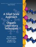 A Small Scale Approach to Organic Laboratory Techniques 3rd Edition