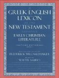 A Greek-English Lexicon of the New Testament and Other Early Christian Literature 3rd Edition
