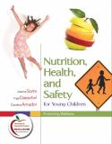 Nutrition, Health, and Safety for Young Children 1st Edition