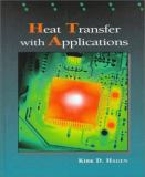 Heat Transfer with Applications 1st Edition