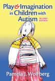 Play and Imagination in Children with Autism 2nd Edition