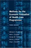 Methods for the Economic Evaluation of Health Care Programmes 9780198529453