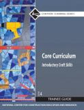 Core Curriculum Trainee Guide, 2009 Revision, Hardcover, Plus Nccerconnect with Etext 4th Edition