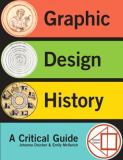Graphic Design History 2nd Edition