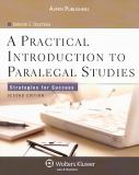 A Practical Introduction to Paralegal Studies 2nd Edition