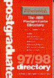 The ABS Postgraduate Directory of Business Schools 1997-98 9780750629478