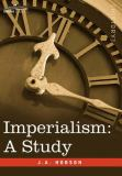 Imperialism A Study 9781596059481