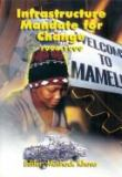 Infrastructure Mandate for Change 1994-1999 9780796919502