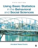 Using Basic Statistics in the Behavioral and Social Sciences 5th Edition