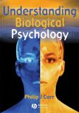 Understanding Biological Psychology 9780631219538