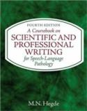A Coursebook on Scientific and Professional Writing for Speech-Language Pathology 4th Edition