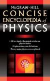 McGraw-Hill Concise Encyclopedia of Physics 9780071439558