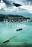The Geography of Transport Systems 4th Edition
