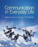 Communication in Everyday Life 9781412969574